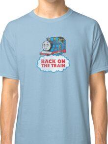 Back on the Train Classic T-Shirt