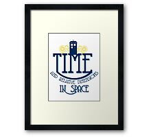 TARDIS - TIME AND RELATIVE DIMENSIONS Framed Print