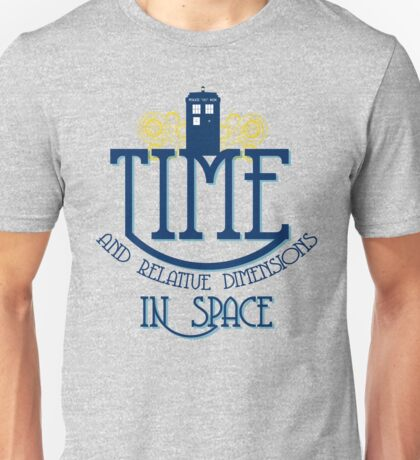 TARDIS - TIME AND RELATIVE DIMENSIONS Unisex T-Shirt