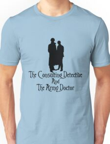 The Consulting Detective and His Army Doctor Unisex T-Shirt