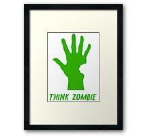 Think Zombie Parody T Shirt Framed Print