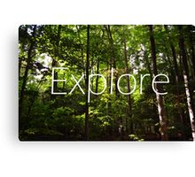 Forest // Silent In The Trees // Explore Canvas Print
