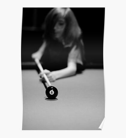 Keep your eye on the ball (Pool Series) Poster