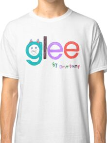 Glee by Brittany  Classic T-Shirt