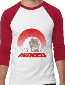 Indeed. Men's Baseball ¾ T-Shirt