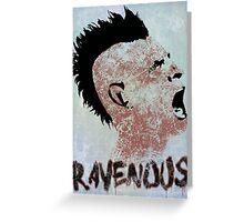 Ravenous Greeting Card