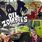 Oil Zombies by Donna Catanzaro