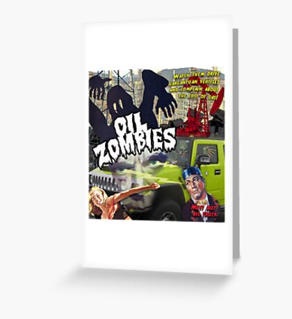 Oil Zombies Greeting Card