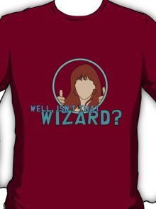 Isn't that Wizard? - Donna T-Shirt