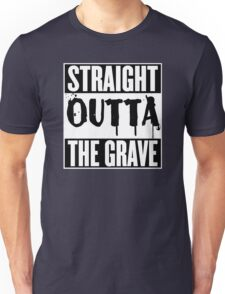 Straight Outta The Grave T Shirt Unisex T-Shirt