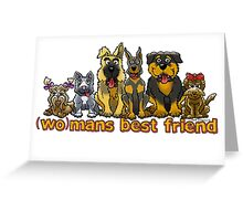 (WO)MANS BEST FRIEND Greeting Card