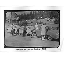 Weekend at Tatra Mountains . Głodówka. Poland . 1961, Hmm... 50 years ago. My autobiography. Views (171) thanks!   featured in1950+ Planes Trains n Automobiles. Poster