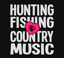 HUNTING FISHING COUNTRY MUSIC Unisex T-Shirt