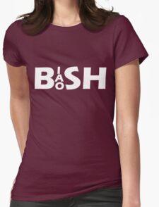 Bish Bash Bosh (White Text) Womens Fitted T-Shirt