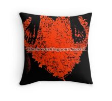 Who is Crushing your Heart? Throw Pillow