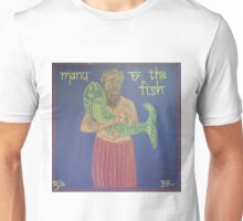 Manu and the Fish Unisex T-Shirt