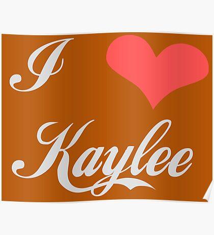 I love Kaylee for Dark Colors Poster