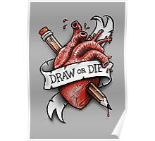 Draw or Die Poster