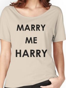 Marry Me Harry Women's Relaxed Fit T-Shirt