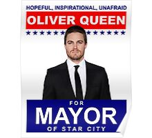 Oliver Queen For Mayor of Star City - Poster Design Poster