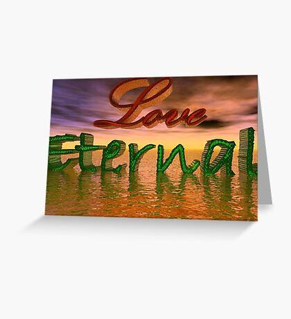 Love Eternal Greeting Card