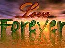 Love Forever by Benedikt Amrhein