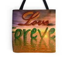 Love Forever Tote Bag