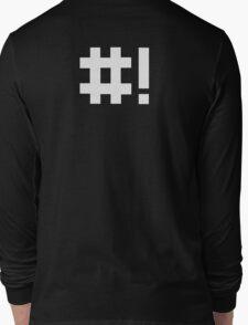 #! Long Sleeve T-Shirt