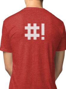 #! Tri-blend T-Shirt
