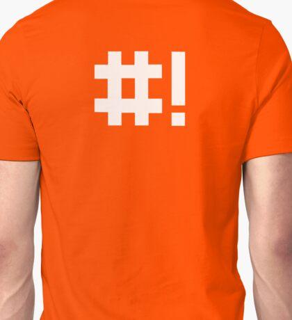 #! Unisex T-Shirt