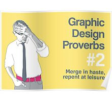 Graphic Design Proverbs 2 Poster