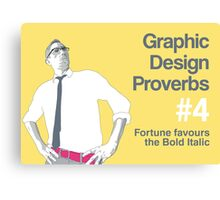 Graphic Design Proverbs 4 Canvas Print