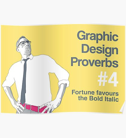 Graphic Design Proverbs 4 Poster
