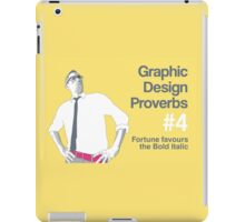 Graphic Design Proverbs 4 iPad Case/Skin
