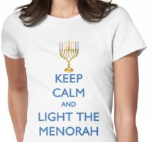 HANUKKAH - KEEP CALM AND LIGHT THE MENORAH Womens Fitted T-Shirt
