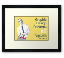 Graphic Design Proverbs 5 Framed Print