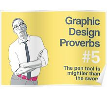 Graphic Design Proverbs 5 Poster
