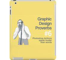 Graphic Design Proverbs 6 iPad Case/Skin
