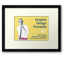 Graphic Design Proverbs 7 Framed Print