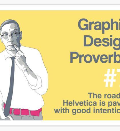 Graphic Design Proverbs 7 Sticker