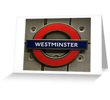 Westminster Tube Stop Greeting Card