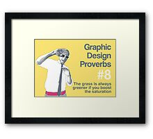 Graphic Design Proverbs 8 Framed Print