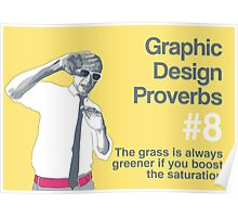 Graphic Design Proverbs 8 Poster