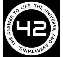 42 - The Ultimate Answer Photographic Print