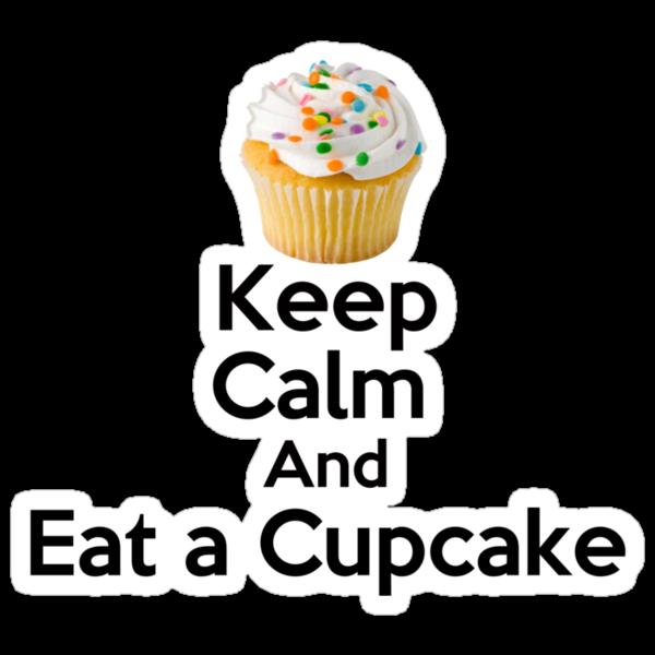 Keep Calm & Eat a Cupcake ( T-Shirt ) by PopCultFanatics