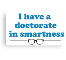 Dr. Smartness Canvas Print