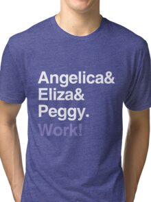 Work! Tri-blend T-Shirt