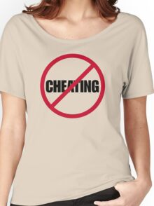 No Cheating Women's Relaxed Fit T-Shirt
