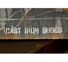 Cast Iron Shoes Photographic Print