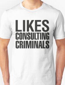SHERLOCK - LIKES CONSULTING CRIMINALS Unisex T-Shirt